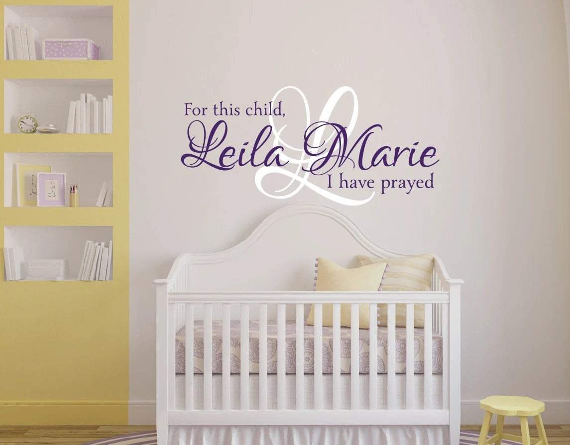 Best For This Child I Have Prayed Wall Decal Girls Name Wall This Month