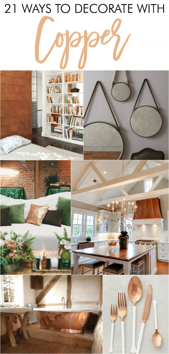 Best 21 Ways To Decorate With Copper Home Stories A To Z This Month
