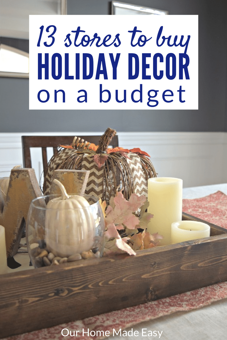 Best 13 Favorite Places To Buy Holiday Decor On The Cheap This Month