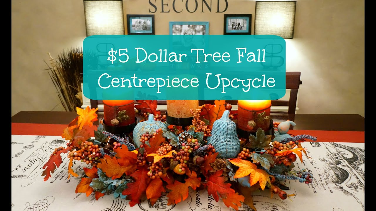 Best 5 Dollar Tree Fall Centerpiece Upcycle Youtube This Month