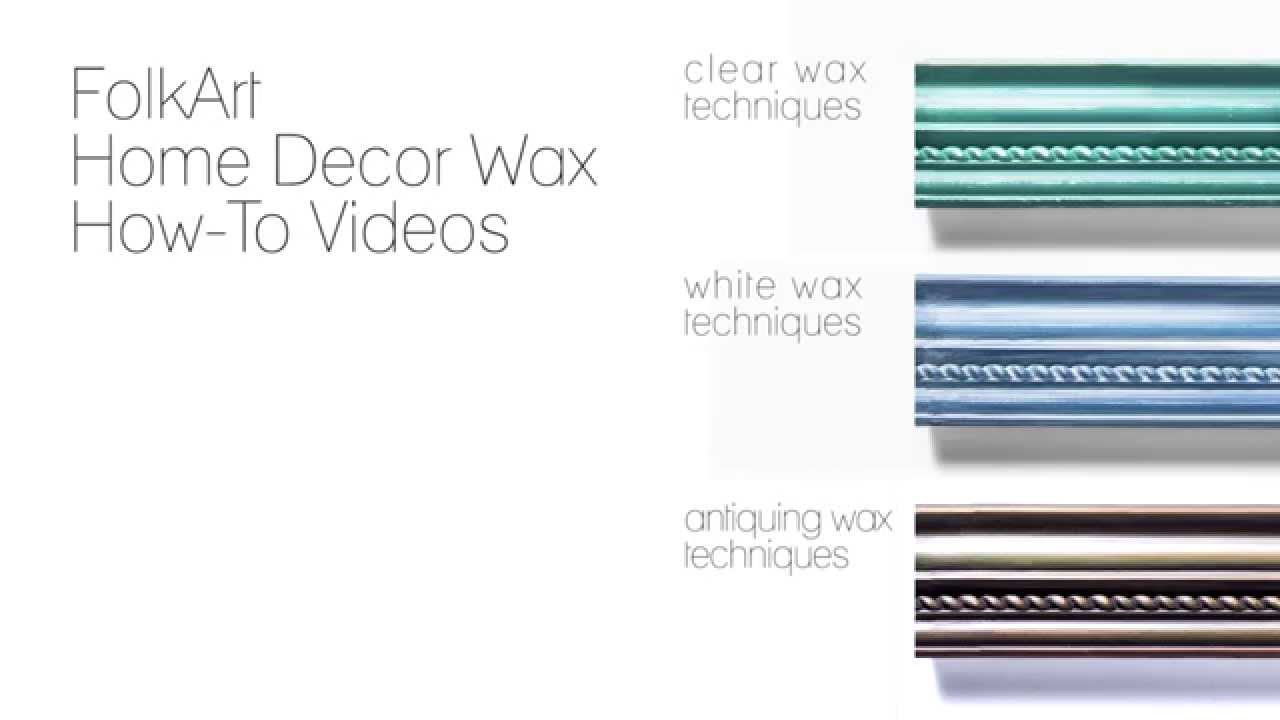 Best Folkart Home Decor How To Use White Wax With Donna This Month