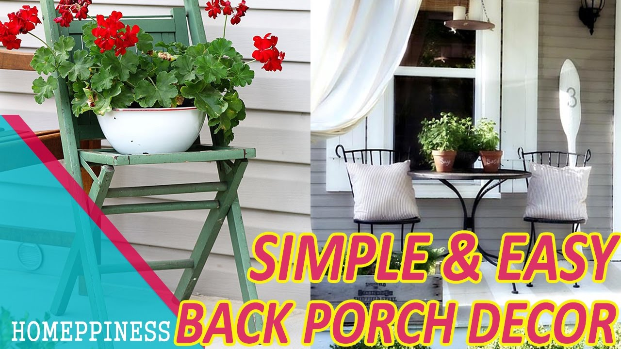 Best Must Look 30 Simple Back Porch Decorating Ideas This Month
