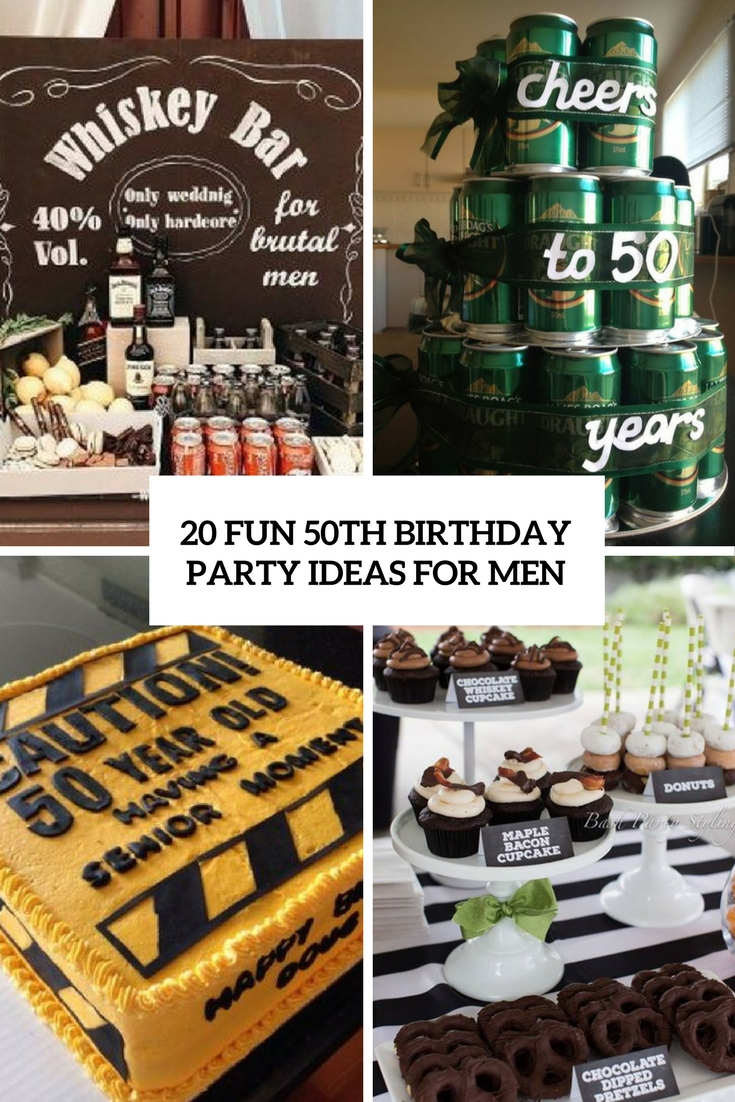 Best 20 Fun 50Th Birthday Party Ideas For Men Shelterness This Month