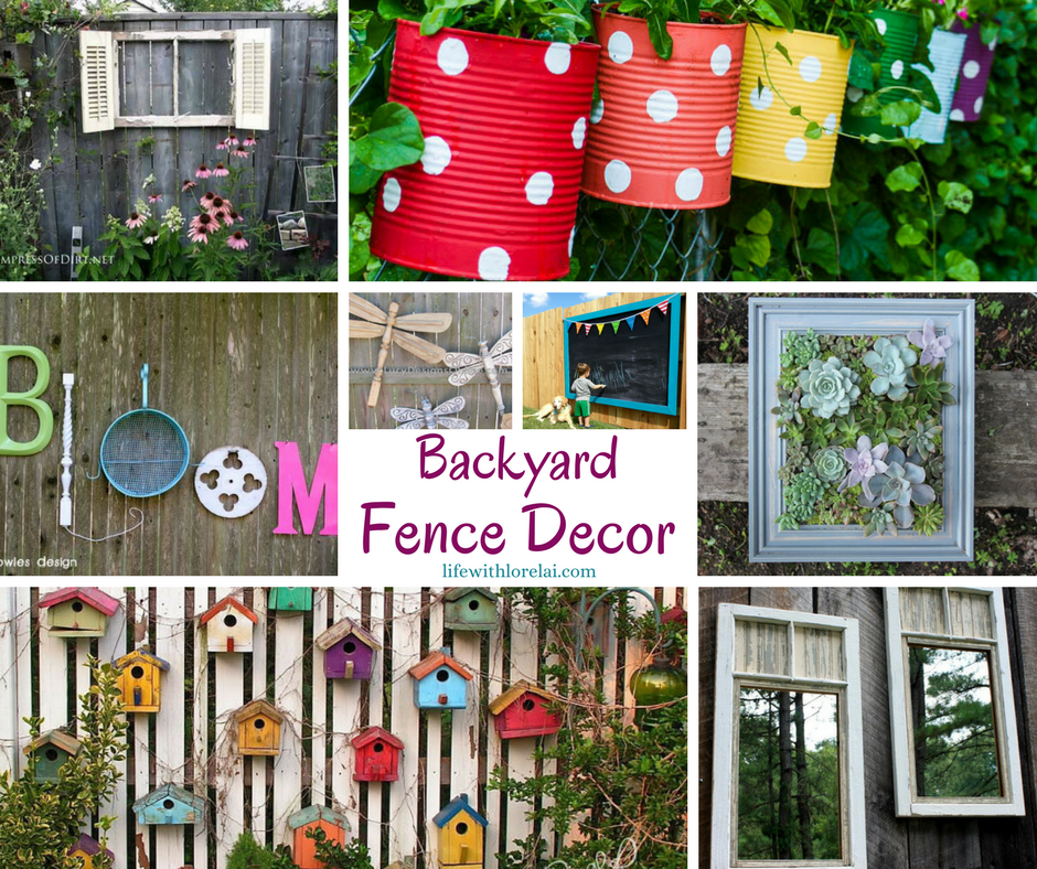 Best Backyard Fence Decor Creates A Personal Touch Life With This Month