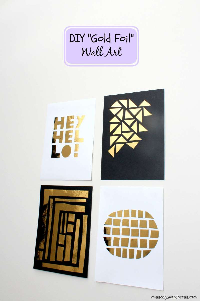 "Best Easy Diy ""Gold Foil"" Wall Decor – M I S S C A L Y This Month"