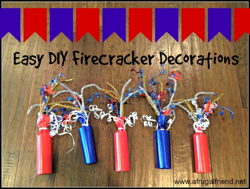 Best Easy Diy Firecracker Decorations For The 4Th Of July This Month