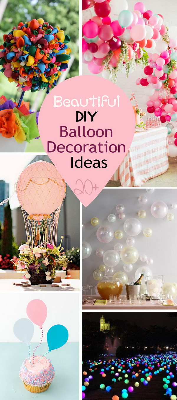 Best 20 Beautiful Diy Balloon Decoration Ideas This Month
