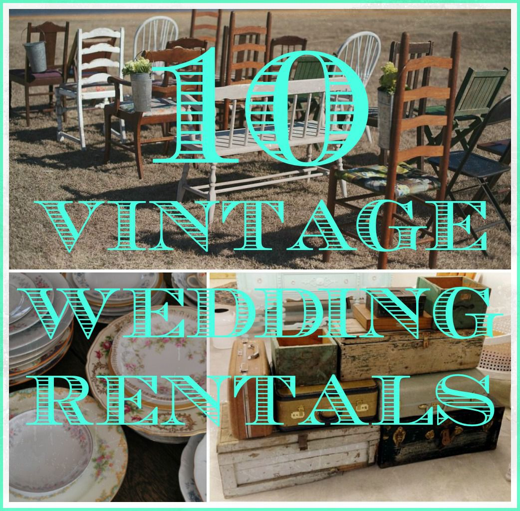 Best 10 Vintage Items You Can Rent For Your Wedding Rustic This Month
