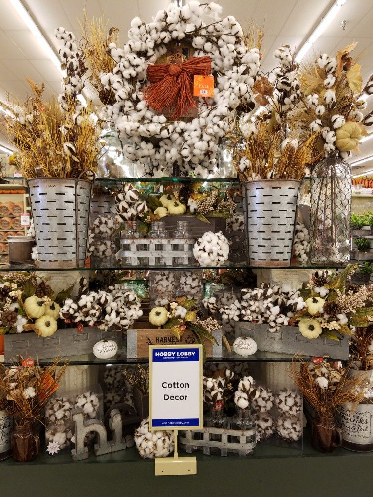 Best Shopping At Hobby Lobby Fall Cotton Display 2017 Hob Lob This Month