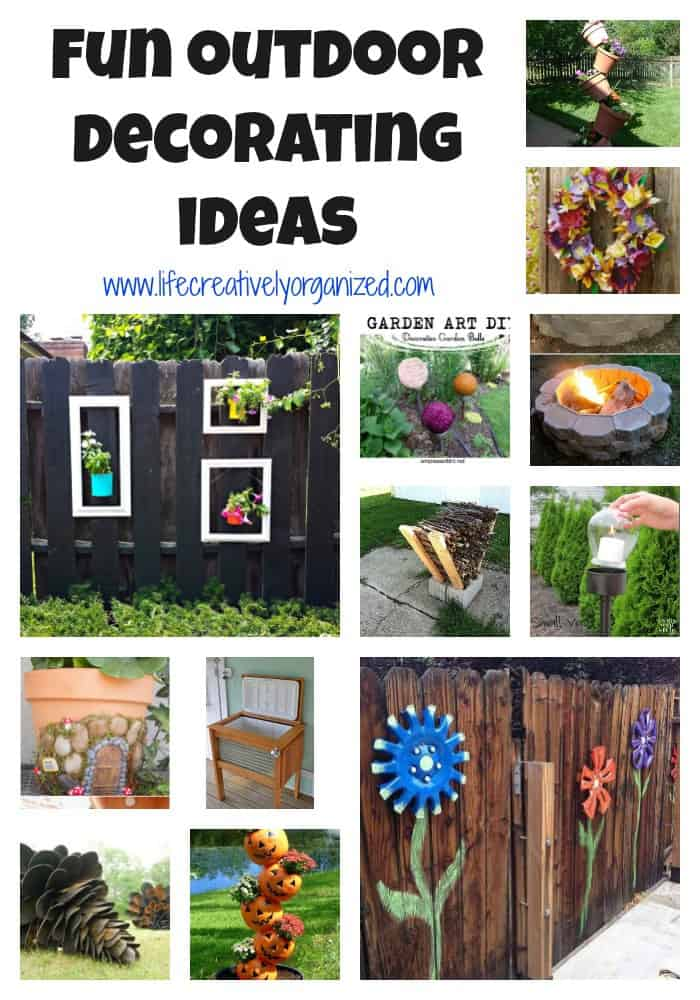 Best Fun Outdoor Decorating Ideas Life Creatively Organized This Month