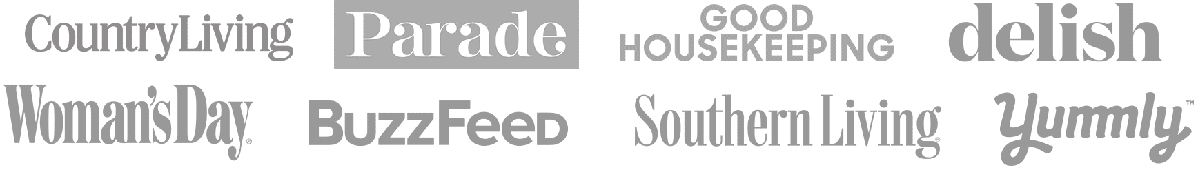 Press logos: Country Living, Parade, Good Housekeeping, Delish, Woman's Day, BuzzFeed, Southern Living, Yummly