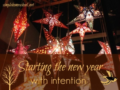 Starting the new year with intention   Simple Homeschool sheila1picmo