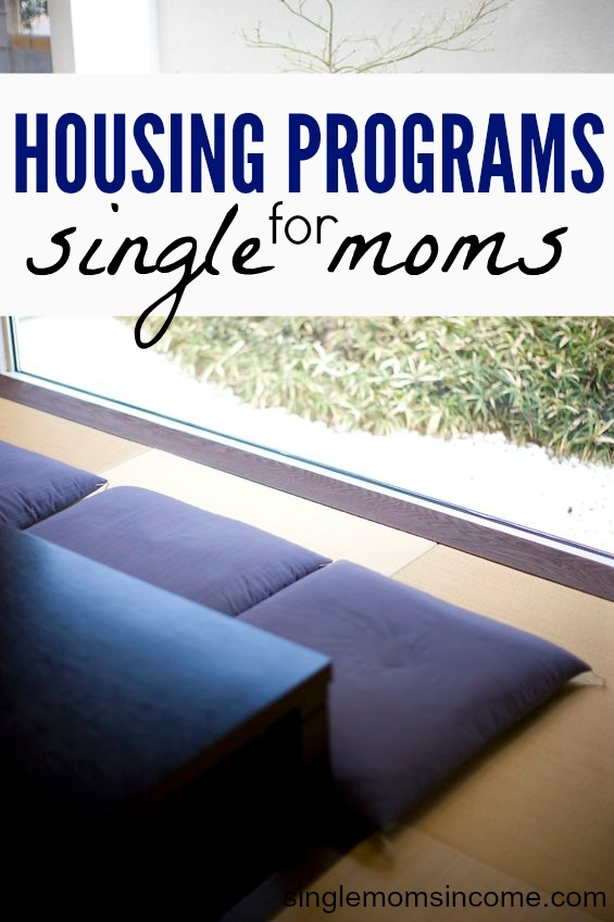 Low Income Housing Programs For Single Mothers