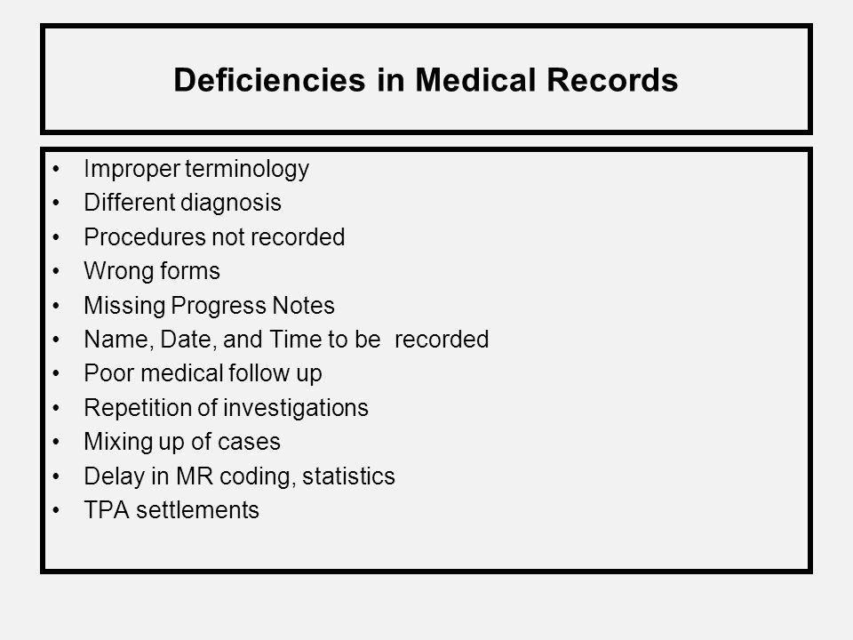 Medical Records Deficiency