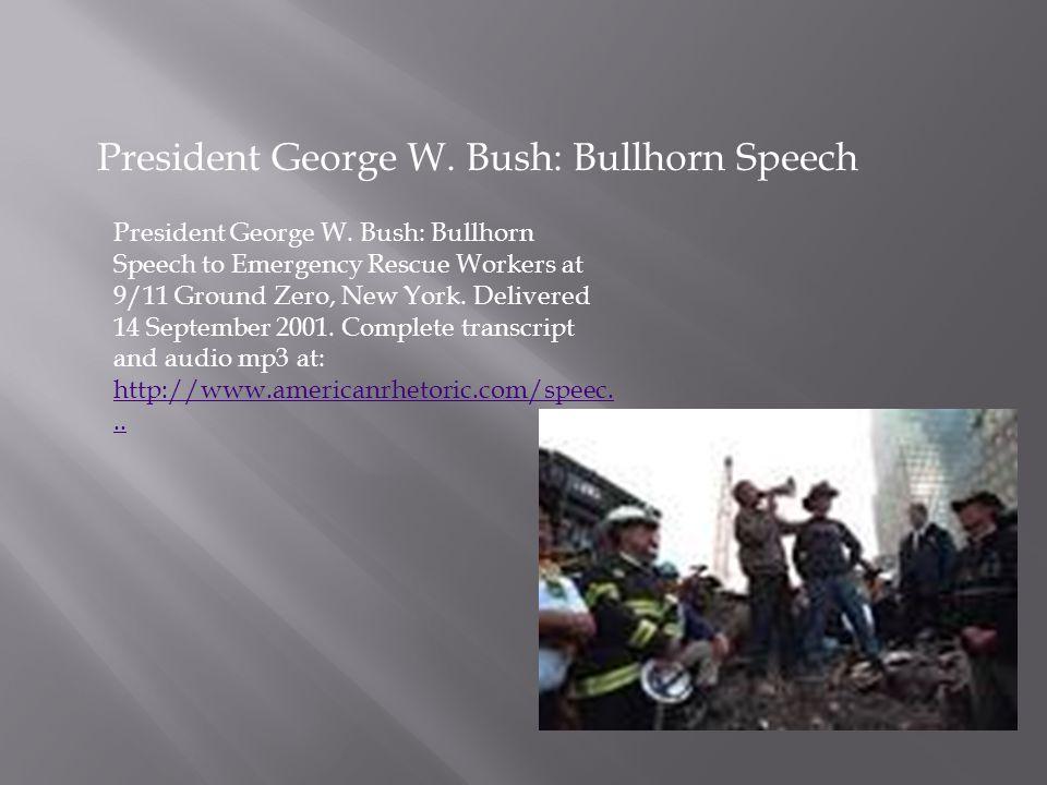 George W Bush Bullhorn
