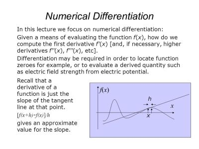 Lecture 2: Numerical Differentiation. Derivative as a ...