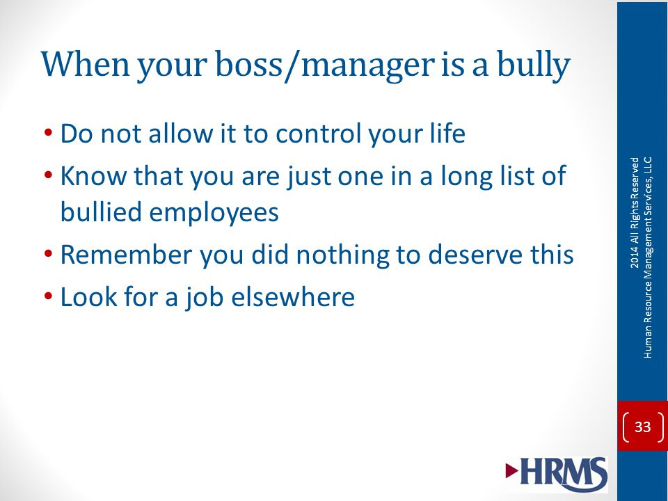When Your Boss Bully