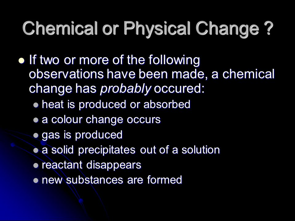 They And Substance Are Physical What Chemical Are Used Changes How And