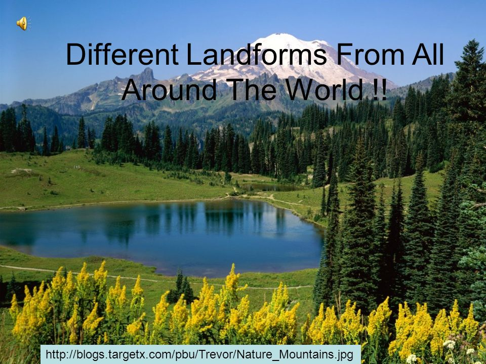 3 Are Different What Landforms