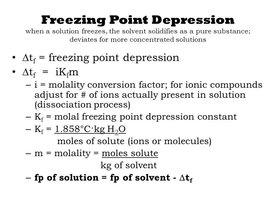 Freezing Solution Freezing Depressed C Point Point Freezing Point C Degrees C Solvent