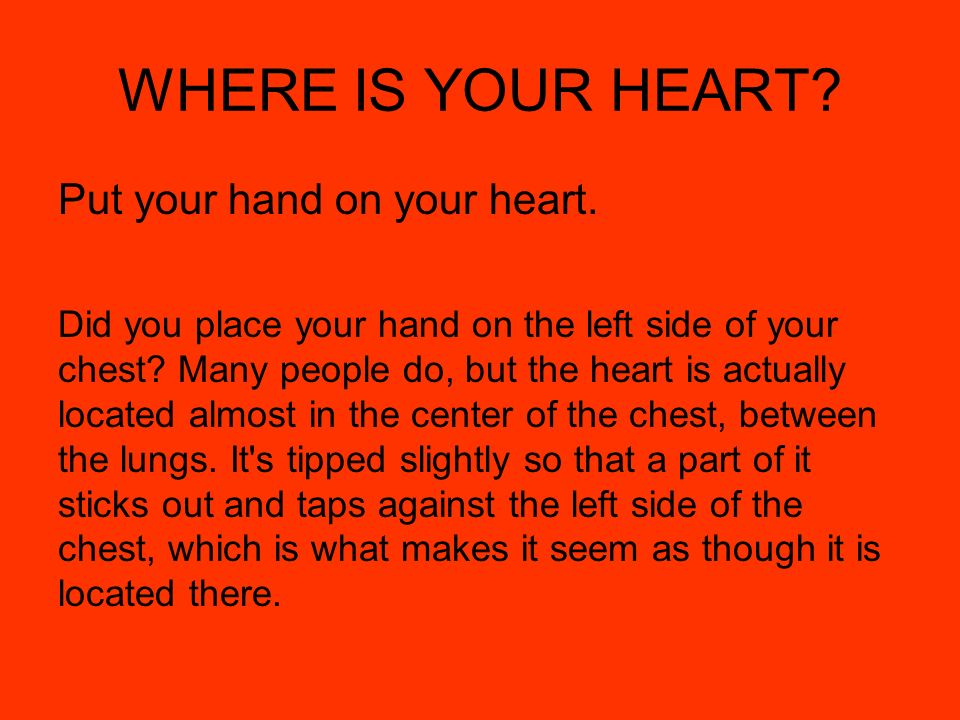 Where My Heart Located My Chest