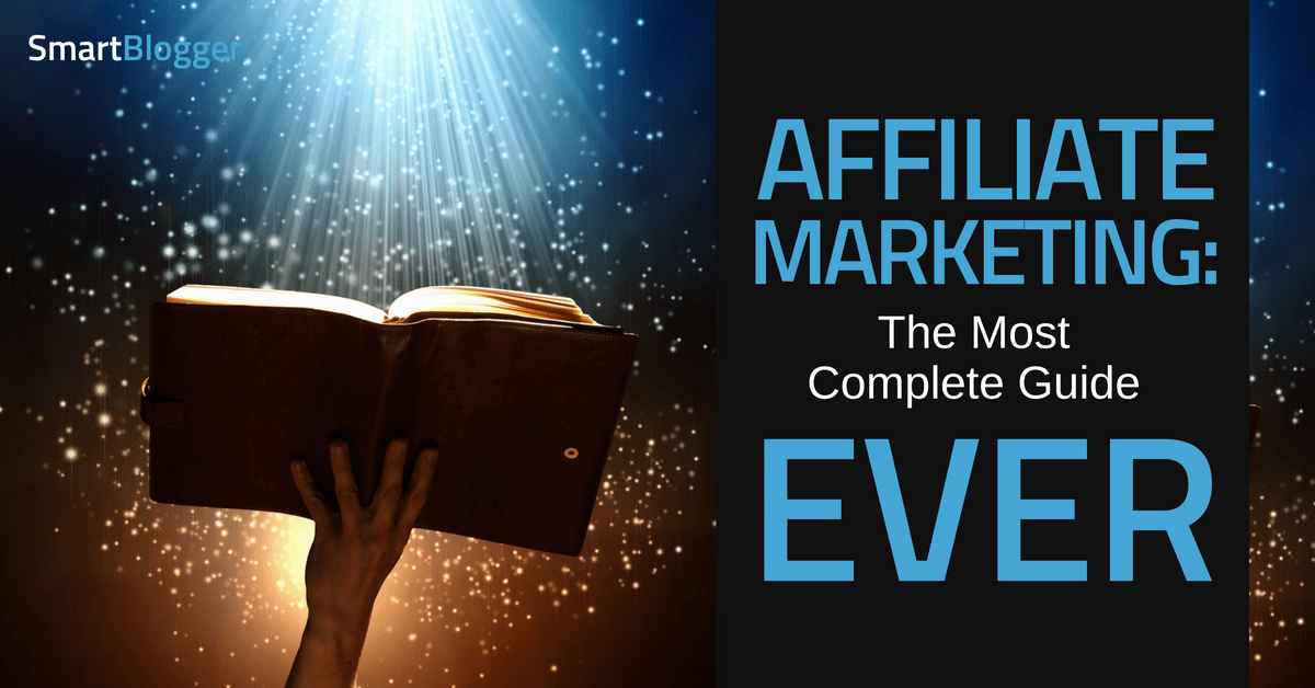 Affiliate Marketing for Beginners  A Step By Step  Comprehensive Guide