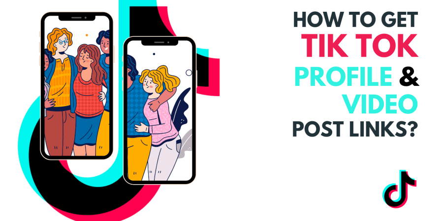 How to Get Tik Tok Profile & Video Post Links?
