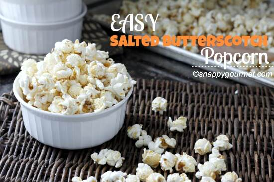 Easy Salted Butterscotch Popscorn | SnappyGourmet.com