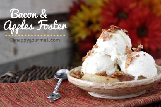 Bacon & Apples Foster Recipe | snappygourmet.com