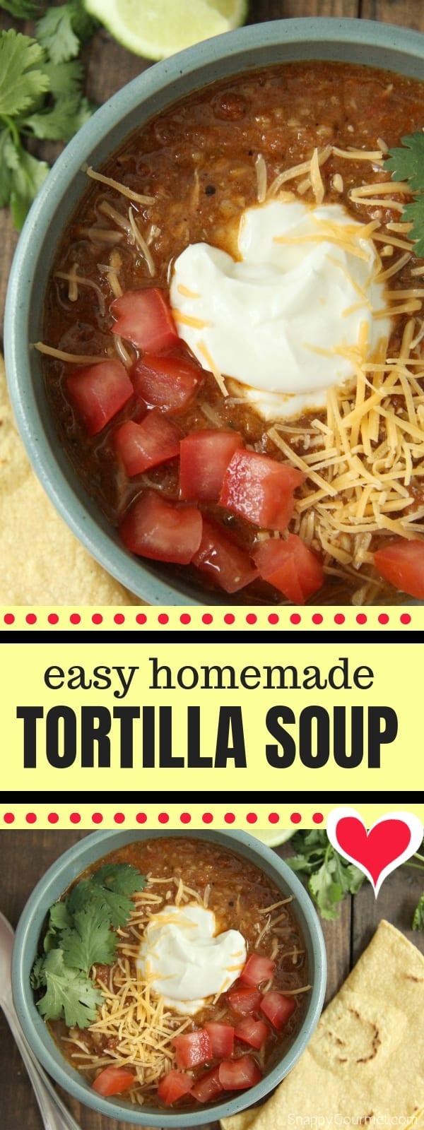 Chicken Tortilla Soup collage