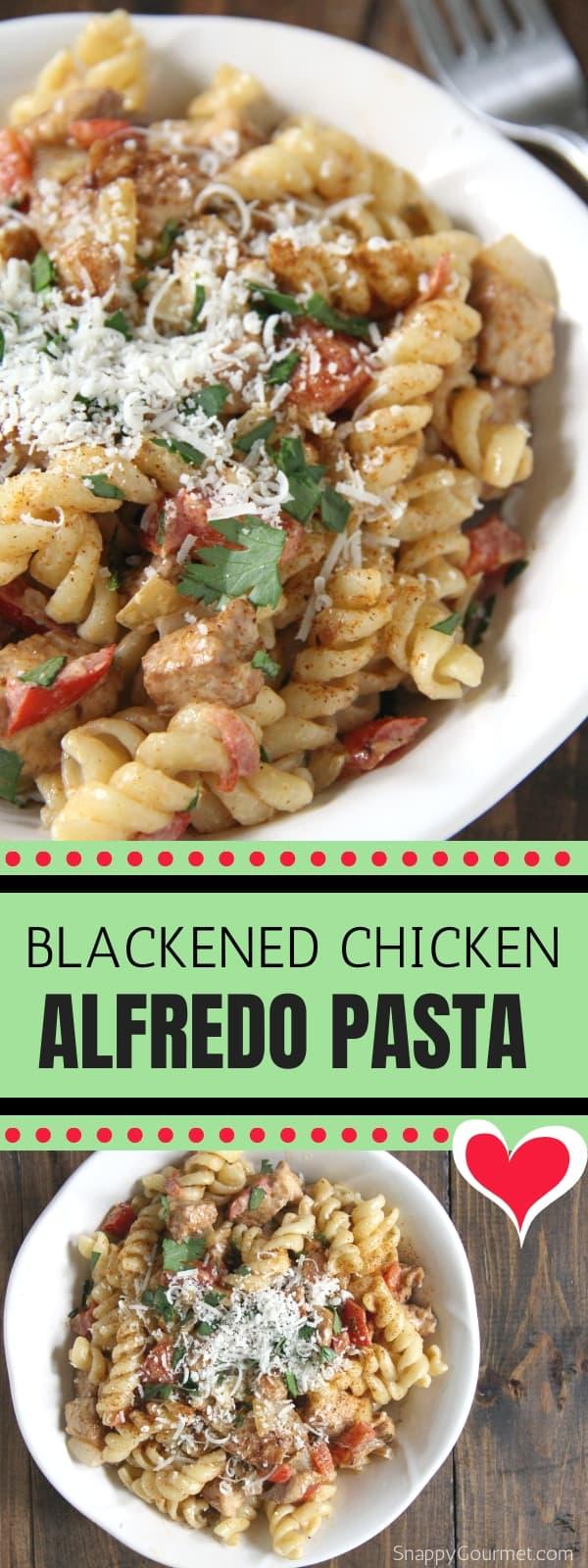 Blackened Chicken Alfredo Pasta photo collage