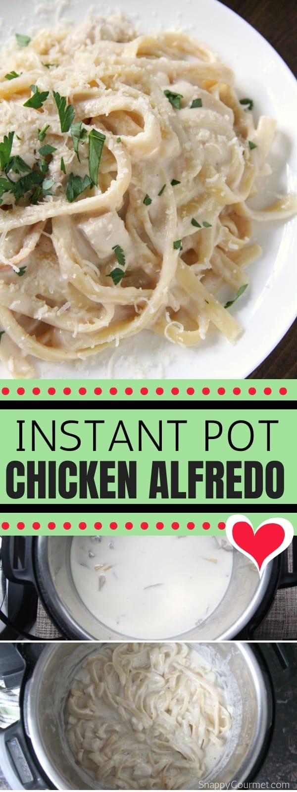 Instant Pot Chicken Alfredo pasta collage