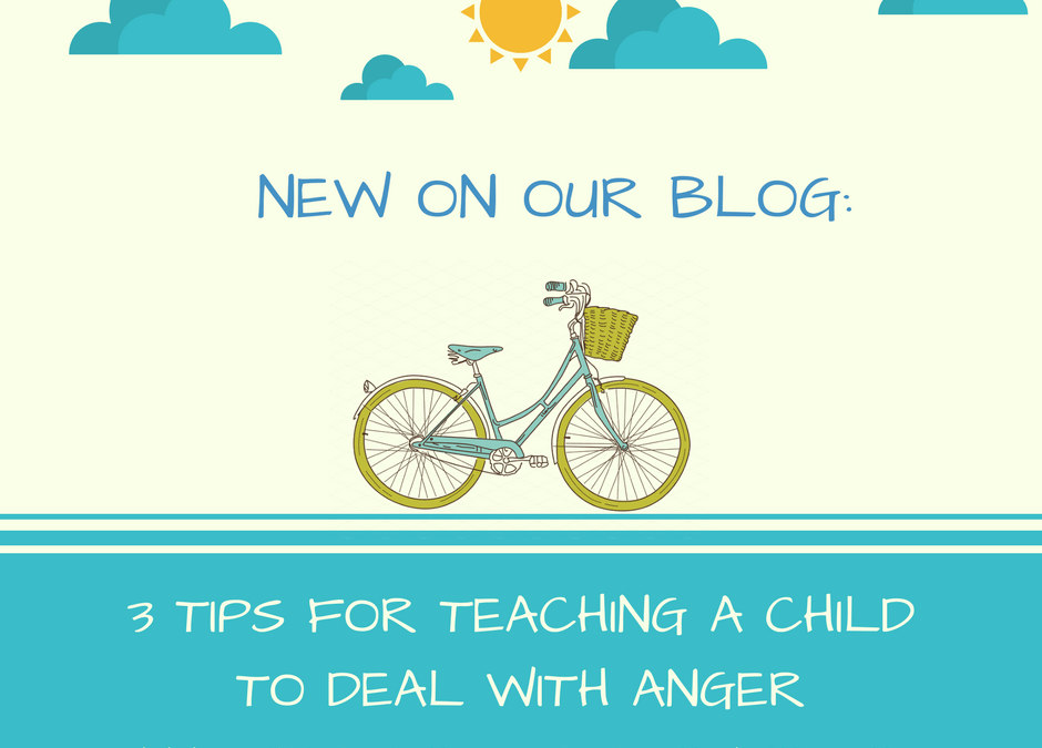 3 Tips for Teaching a Child to Deal With Anger