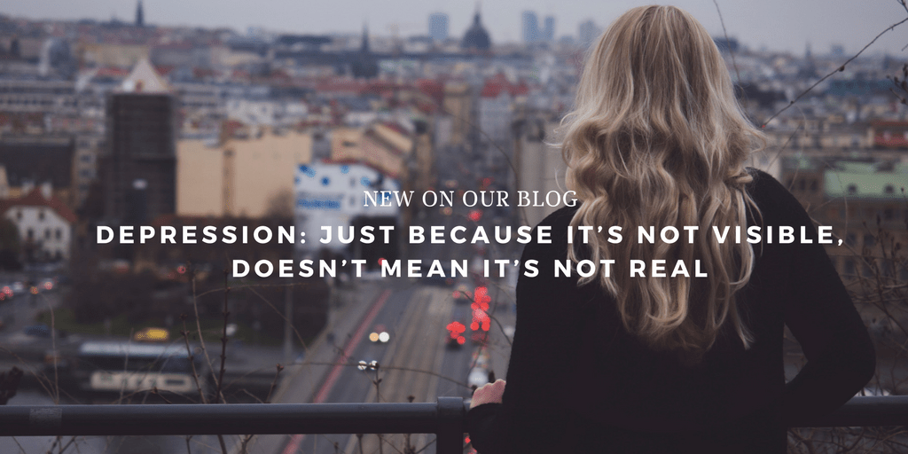 Depression: Just because it's not visible, doesn't mean it's not real