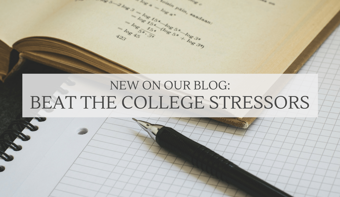 Beat the college stressors: Back to school for college students