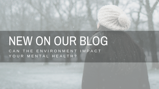 Can the environment impact your mental health?