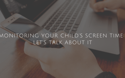 Monitoring your child's screen time: Let's talk about it