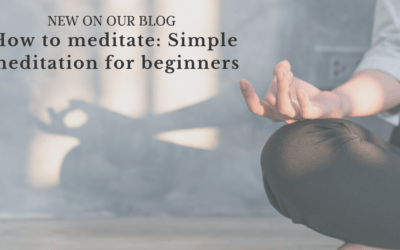 How to meditate: Simple meditation for beginners