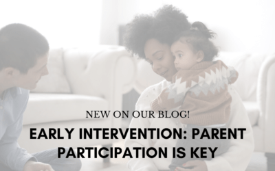 Early Intervention: Parent participation is key