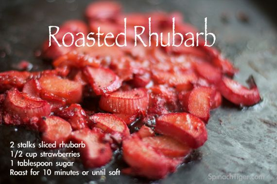 Roasted Rhubarb from Spinach Tiger