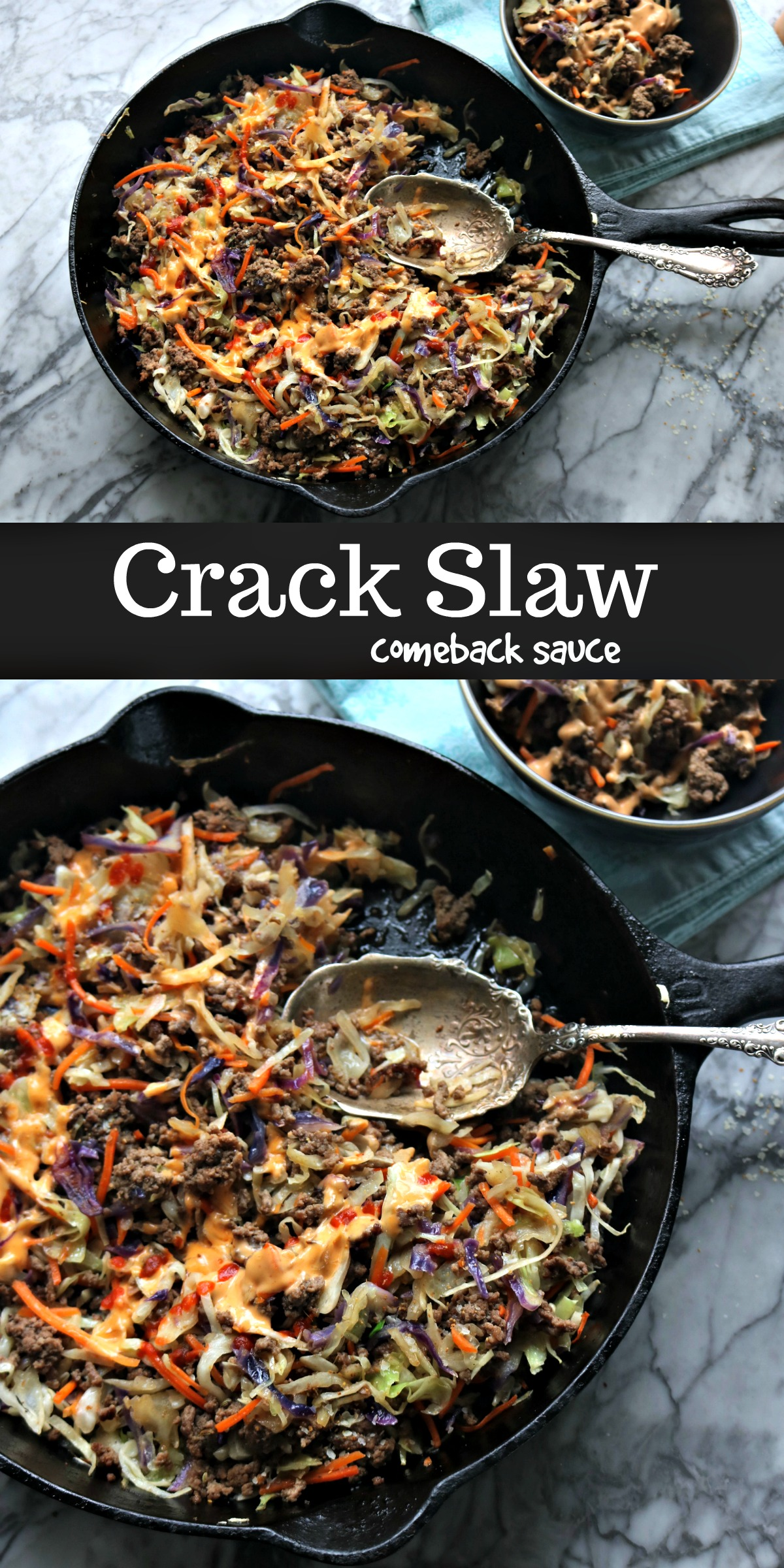 Easy Crack Slaw with Easy Comeback Sauce