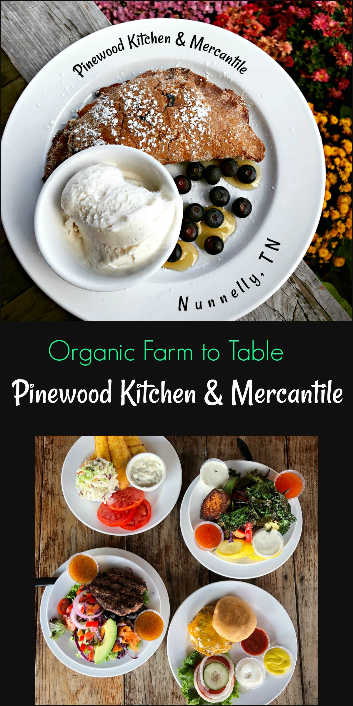 Farm to Table Organic food Pinewood Kitchen and Mercantile, Nunnelly, TN from Spinach Tiger
