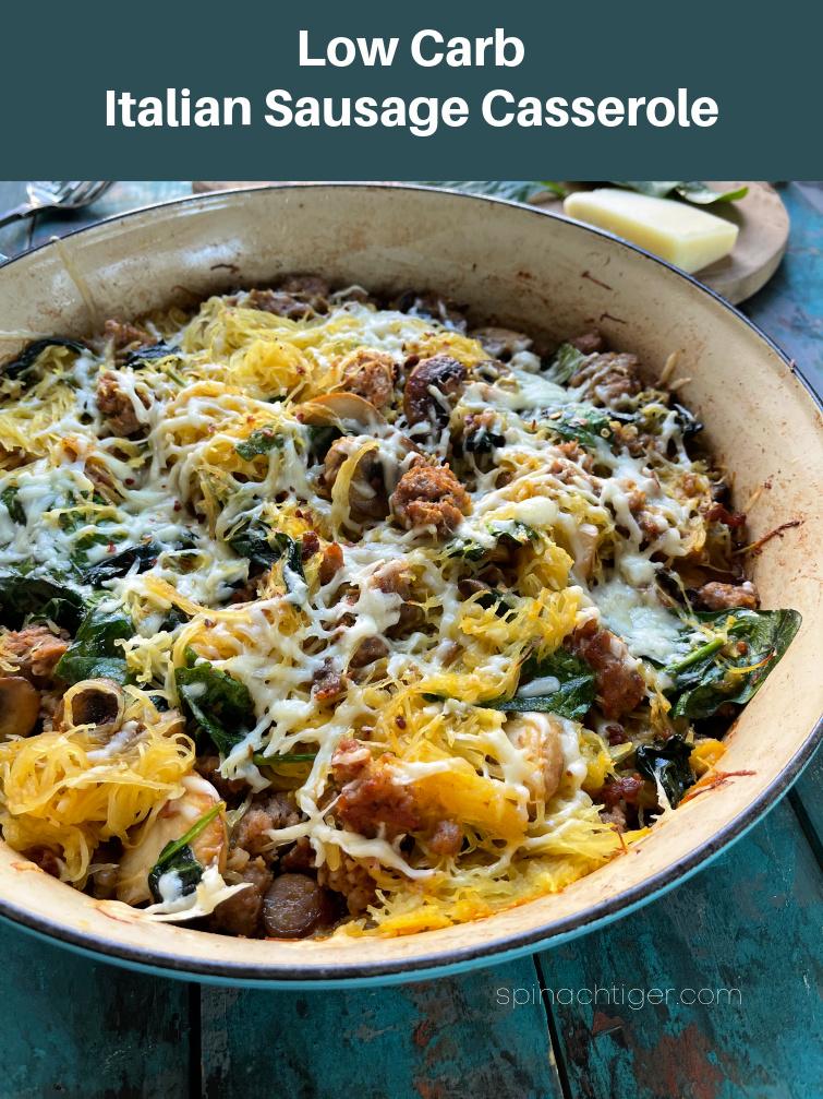 Low Carb Sweet Italian Sausage Casserole with Spaghetti Squash, Spinach, Mushrooms, Pecorino Cheese #Italiansausage #spaghettisquash #mushrooms #spinachtiger via @angelaroberts
