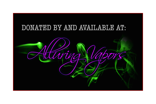 Donated by Alluring Vapors