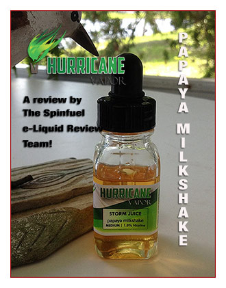 Hurricane Vapor Papaya Milkshake Review by Spinfuel - Spinfuel Choice Award