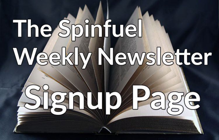 Spinfuel Weekly Newsletter Signup Page