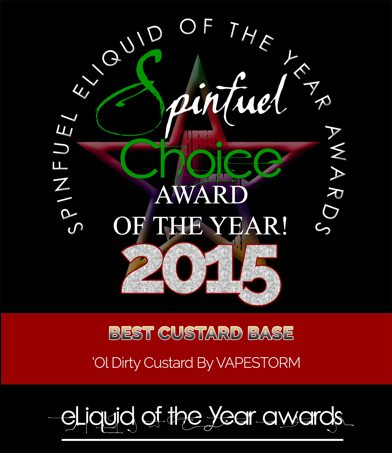 VAPESTORM OLD DIRTY BASTARD Spinfuel Choice Award 2015