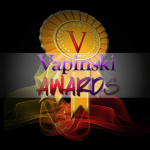 The First Annual Vapinski Awards in Spinfuel eMagazine