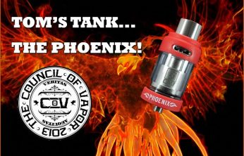 Council of Vapor Phoenix Tank Review – Tom McBride for Spinfuel eMagazine