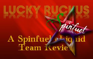 Lucky Ruckus eLiquid Team Review